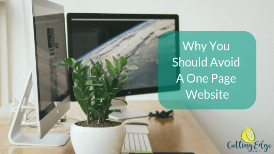 Why You Should Avoid A One Page Website - Cutting Edge Digital