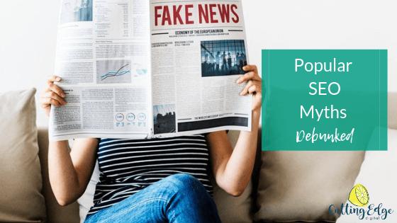 Popular SEO Myths Debunked